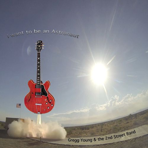 Play & Download I Want to Be an Astronaut by Gregg Young | Napster