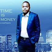 Play & Download Time Is Money by Chapman | Napster