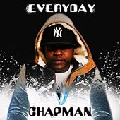 Play & Download Everyday by Chapman | Napster