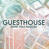 Play & Download Guesthouse by David Wax Museum | Napster