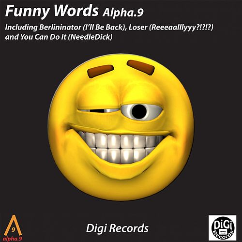 Funny Words by Alpha 9