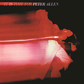 Play & Download It Is Time For Peter Allen by Peter Allen | Napster