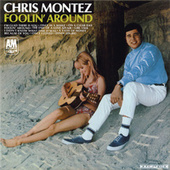 Play & Download Foolin' Around by Chris Montez | Napster