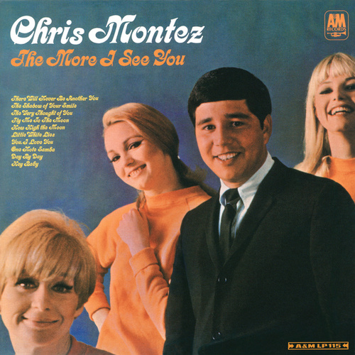 Play & Download The More I See You by Chris Montez | Napster