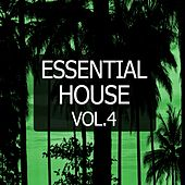 Play & Download Essential House, Vol. 4 by Various Artists | Napster