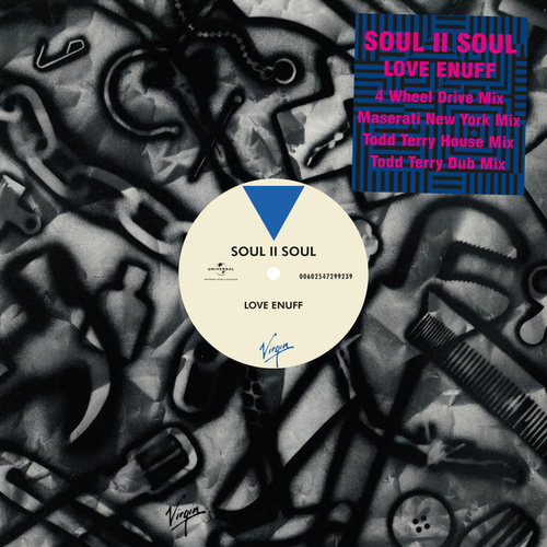 Play & Download Love Enuff by Soul II Soul | Napster