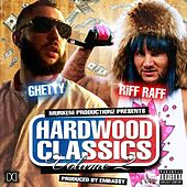 Play & Download Hardwood Classics, Vol. 2 by Riff Raff | Napster
