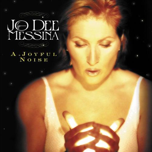 Play & Download A Joyful Noise by Jo Dee Messina | Napster