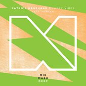 Happy Vibes [Radio Edit] (feat. Maryam) by Patrick Hagenaar