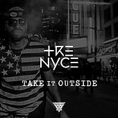 Play & Download Take It Outside by Trenyce | Napster