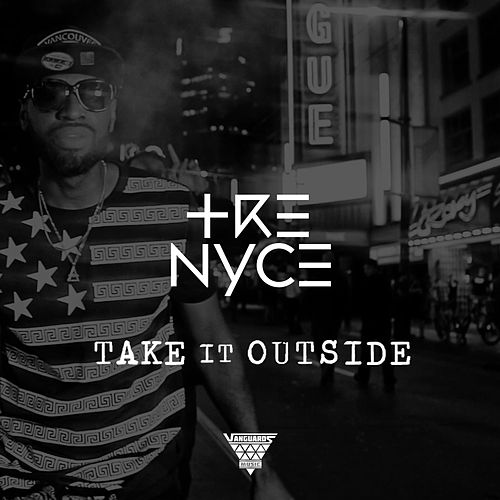 Take It Outside by Trenyce