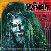 Play & Download Hellbilly Deluxe by Rob Zombie | Napster
