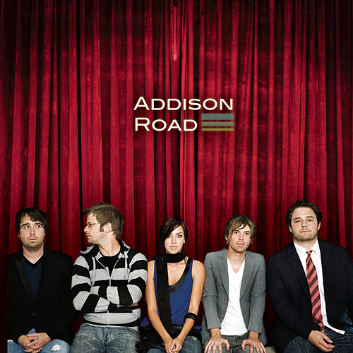 Play & Download Addison Road by Addison Road | Napster