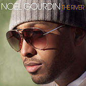 Play & Download The River by Noel Gourdin | Napster