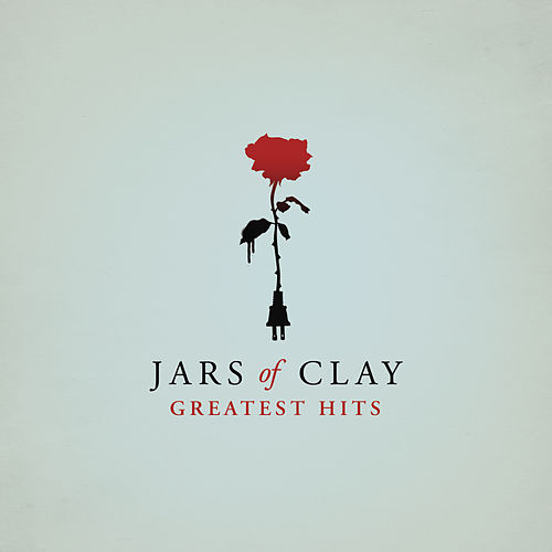 Greatest Hits by Jars of Clay