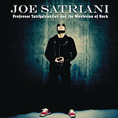 Professor Satchafunkilus and the Musterion of Rock by Joe Satriani