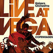 Play & Download Live at Vega by KAIZERS ORCHESTRA | Napster