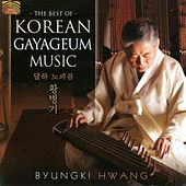 The Best of Korean Gayageum Music by Byungki Hwang