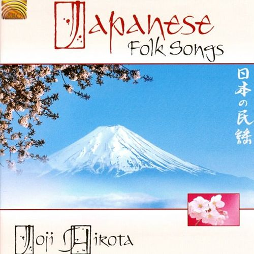 Play & Download Japanese Folk Songs by Joji Hirota | Napster