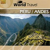 Play & Download World Travel: Peru / Andes by Joel | Napster