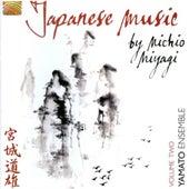 Play & Download Japanese Music by Michio Miyagi Vol. 2 by Yamato Ensemble | Napster