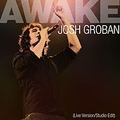 Play & Download Awake by Josh Groban | Napster