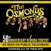 Play & Download Live in Las Vegas 50th Anniversary Reunion Concert by The Osmonds | Napster