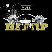 Play & Download Haarp by Muse | Napster