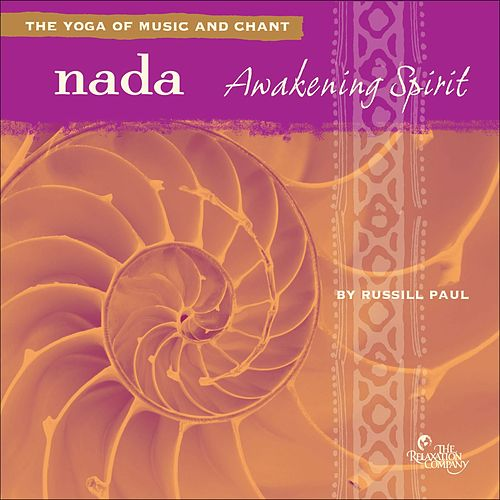 Play & Download Nada: Awakening Spirit by Russill Paul | Napster