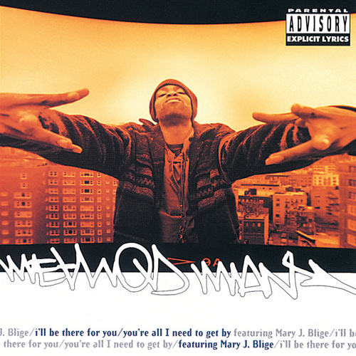 Play & Download I'll Be There For You/ You're All I Need To Get By by Method Man | Napster