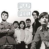 Play & Download The John Peel Sessions by Pulp | Napster