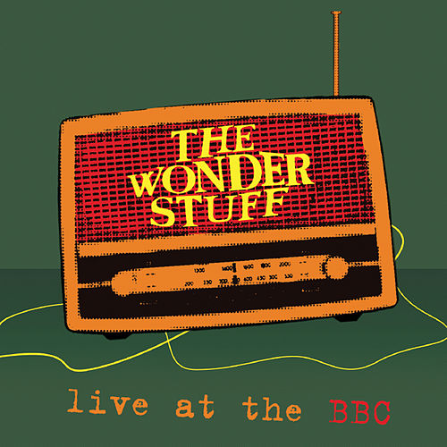Live At The BBC by The Wonder Stuff
