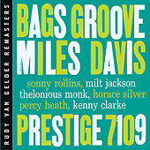 Play & Download Bags' Groove [RVG Edition] by Miles Davis | Napster