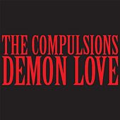 Demon Love by The Compulsions