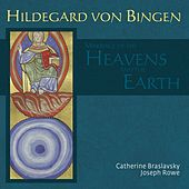 Play & Download Hildegard von Bingen: The Marriage of the Heavens and the Earth by Catherine Braslavsky | Napster