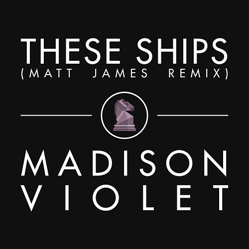 Play & Download These Ships by Madison Violet | Napster