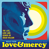 Love & Mercy – The Life, Love And Genius Of Brian Wilson (Original Motion Picture Soundtrack) von Various Artists