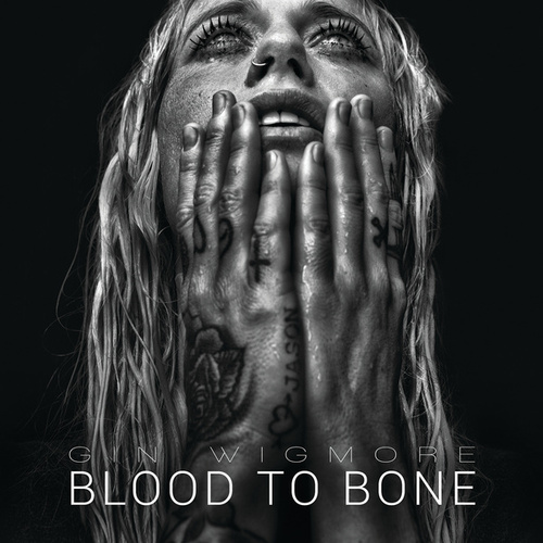 Play & Download Blood To Bone by Gin Wigmore | Napster