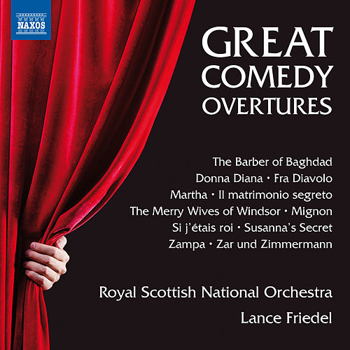 Play & Download Great Comedy Overtures by Royal Scottish National Orchestra | Napster