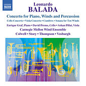 Play & Download Balada: Music for Wind Ensemble by Various Artists | Napster