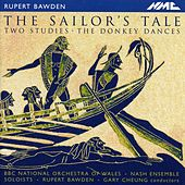 Rupert Bawden: The Sailor's Tale, 2 Studies, The Donkey Dances & Beasts of the Sea by Various Artists