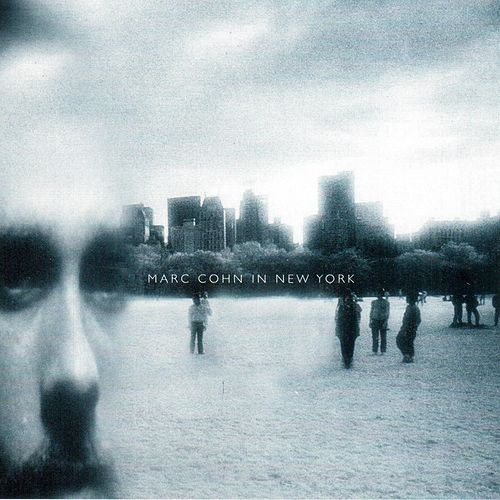 In New York (Live 1992) by Marc Cohn