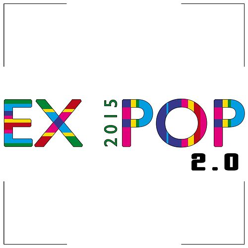 Ex Pop 2015 2.0 (Songs in Exhibition) by Various Artists