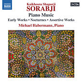 Play & Download Sorabji: Piano Music by Michael Habermann | Napster