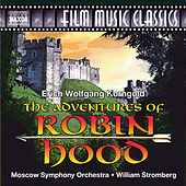 The Adventures of Robin Hood (Original Score) by Moscow Symphony Orchestra