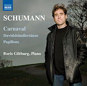 Schumann: Carnaval, Davidsbündlertänze & Papillons by Boris Giltburg