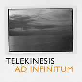 Play & Download Ad Infinitum by Telekinesis | Napster