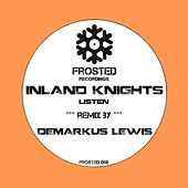 Play & Download Listen by The Inland Knights | Napster
