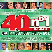 Play & Download 40 Años de No. 1 Italianos by Various Artists | Napster