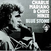 Play & Download Blue Stone by Charlie Mariano | Napster